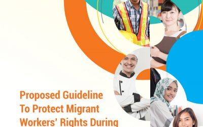Proposed Guideline to Protect Migrant Workers' Rights during Public Health Crisis